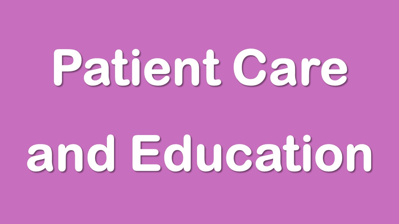 Patient Care and Education